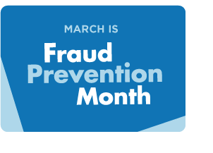 Fraud Prevention Month - March 2017